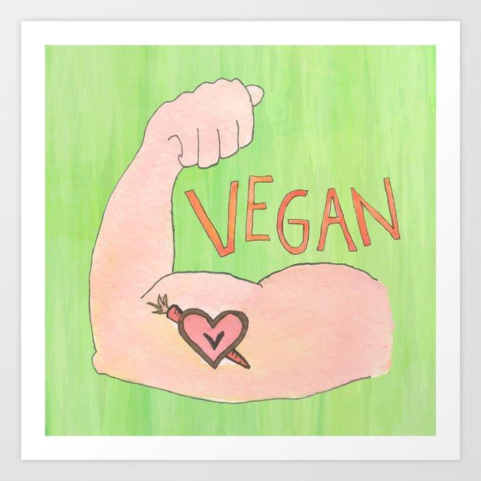Vegan Strong Art Print