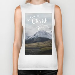 To Live is Christ and to Die is Gain Philippians 1:21 Typography Bible Landscape Art Biker Tank