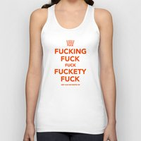 novelty Tank Tops featuring Fucking Fuck Fuck Fuckety Fuck- Orange by IIIIStripeIIII