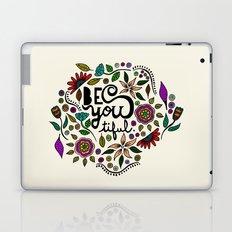 Be You-Tiful Laptop & iPad Skin