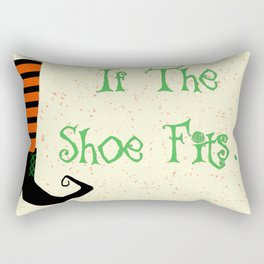 Witch Shoe If The Shoe Fits Rectangular Pillow