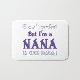 NEARLY PERFECT NANA Bath Mat