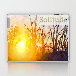 Solitude is independence. Laptop & iPad Skin