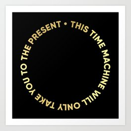 ESPECIAL FOR CLOCKS - time machine II (black&gold) Art Print