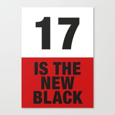17 is the new BLACK Canvas Print