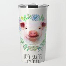 Too Sweet to Eat Vegan Statement Pig Watercolor Travel Mug