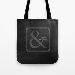 you & me Tote Bag