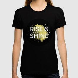 Rise Up & Fucking Shine T-shirt