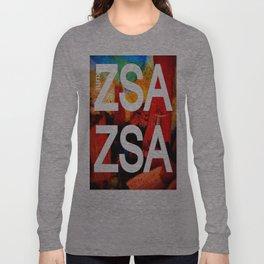 Zsa Zsa (for Craig) Long Sleeve T-shirt