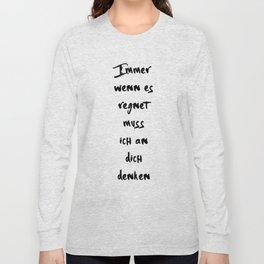 IMMER WENN ES REGNET MAX HERRE ANNA MUSIK LYRIC TEXT Long Sleeve T-shirt