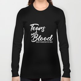 American History Shirts Tears Given To Union Long Sleeve T-shirt