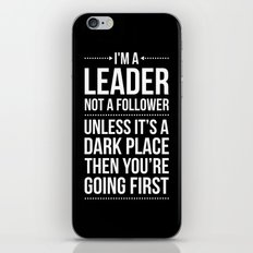 Leader / Dark Place Funny Quote iPhone & iPod Skin
