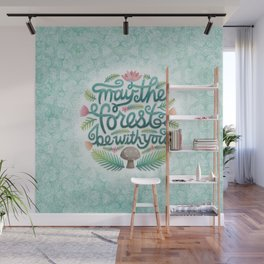 May the Forest Be With You Wall Mural