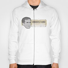 I UNDERSTAND NOTHING Hoody