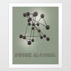 Drunk Alcohol Art Print
