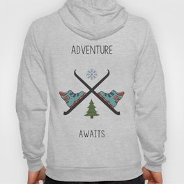 Adventure Awaits - Ski Hoody