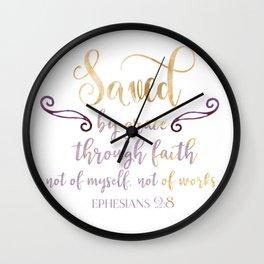 saved through faith Wall Clock