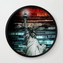 Believe In Liberty Wall Clock