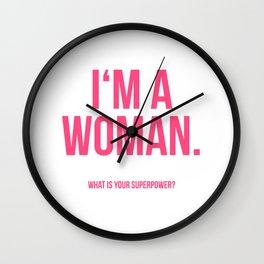 I'am a Woman Wall Clock