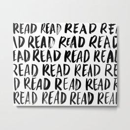 Read, Read, Read (White) Metal Print