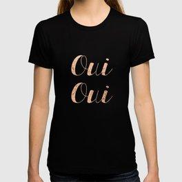 Rose Gold Foil Oui Oui T-shirt