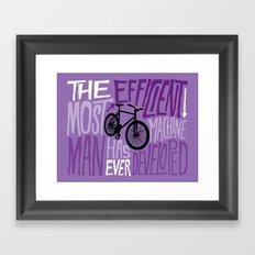 The Most Efficient Machine Framed Art Print