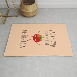 I Love You From My Head ToMaToes, Funny, Quote Rug