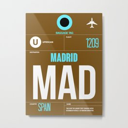 MAD Madrid Luggage Tag 1 Metal Print
