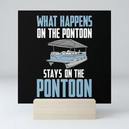 Boating - What Happens On The Pontoon Mini Art Print
