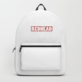 Natural Redhead Red Hair Redheads Freckles Ginger Gift Backpack