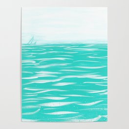 Sailing Across A Turquoise Sea Poster