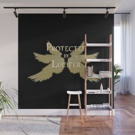 Protected by Lucifer Light Wall Mural