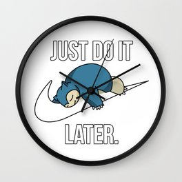 Just Do It Later Wall Clock