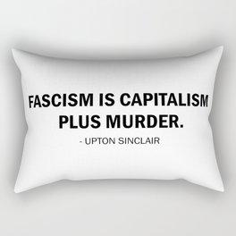 Fascism is Capitalism plus Murder Rectangular Pillow