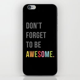 Be Awesome 2 Funny Quote iPhone Skin