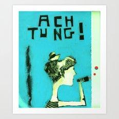ACHTUNG! Art Print