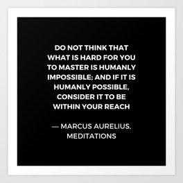 Stoic Wisdom Quotes - Marcus Aurelius Meditations - Mastery Art Print