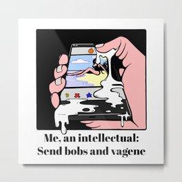 Me, an intellectual Metal Print