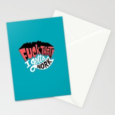 I Gotta Work Stationery Cards