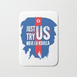 North Korea better not test the USA Bath Mat