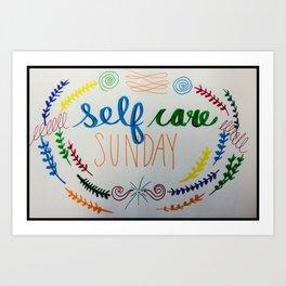 Self Care Sunday Art Print