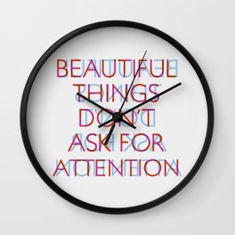 beatiful things Wall Clock