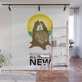 Behold I Make All Things New Wall Mural