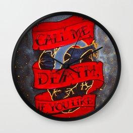 Call Me Death, If You Like Wall Clock