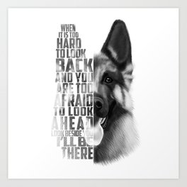 German Shepherd Quote Text Art Print