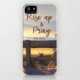 Rise up and Pray Verse Quote Snow Sunrise iPhone Case