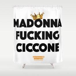 Madonna Fucking Ciccone (Black Text) Shower Curtain