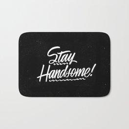 Stay Handsome Bath Mat