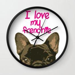 I Love my Frenchie Wall Clock