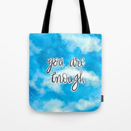 You Are Enough 2 Tote Bag